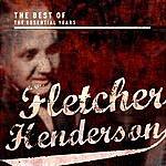 Fletcher Henderson Best Of The Essential Years: Fletcher Henderson