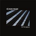 DJ Savage Time Gaps