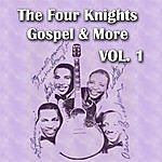The Four Knights Gospel & More, Vol. 1