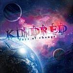 Kindred Days Of Change