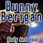 Bunny Berigan Body And Soul