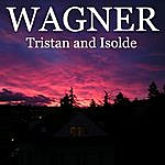 Arturo Basile Wagner - Tristan And Isolde: Prelude And Liebestod