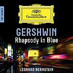 Leonard Bernstein Gershwin: Rhapsody In Blue – The Works