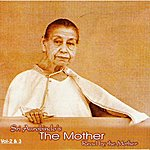Mother Sri Aurobindo's The Mother - Vol -02_03
