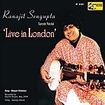 Ranajit Sengupta Live In London