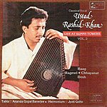 Ustad Rashid Khan Live At Sunny Towers - Vol-2