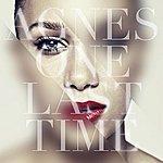 Agnes One Last Time Radio Edit