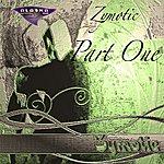 Zymotic Zymotic - Part One