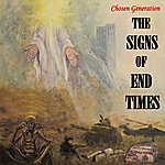 The Chosen Generation The Signs Of End Times