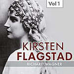Kirsten Flagstad Kirsten Flagstad, Vol. 1 (1935-1940)