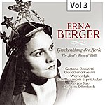 Erna Berger Erna Berger, Vol. 3 (1932-1953)