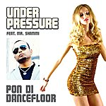 Under Pressure Pon Di Dancefloor