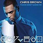 Chris Brown Please Don't Judge Me (Single)