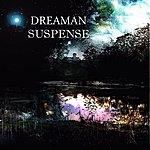 Dreaman Suspense