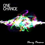 Henry Parsons One Chance
