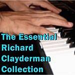 Richard Clayderman The Essential Richard Clayderman Collection