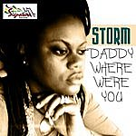 Storm Daddy Where Were You - Single