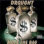 Drought Move The Bag - Single