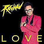 Raghav Love