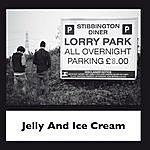 Jelly Jelly And Ice Cream