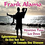 Frank Alamo Heureux Tous Les Deux
