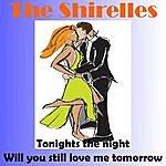 The Shirelles Tonight's The Night