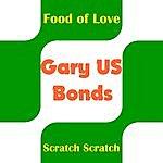 Gary U.S. Bonds Food Of Love