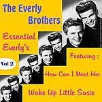 The Everly Brothers Essential Everly's, Vol. 2