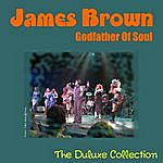James Brown James Brown - Godfather Of Soul - The Duluxe Collection