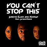 Janette Slack You Can't Stop This (Feat. Javone Prince)