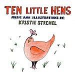 Kristie Stremel Ten Little Hens