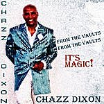 Chazz Dixon It's Magic