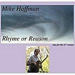 Mike Hoffman Rhyme Or Reason