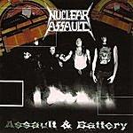 Nuclear Assault Assault & Battery