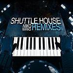 Niko Marks Shuttle House Remixes