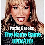Pattie Brooks The Name Game Updated!