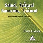 Paul Haider Salud Natural, Sanacion Natural