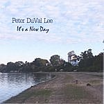 Peter DuVal Lee It's A New Day
