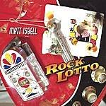Matt Isbell Rock Lotto