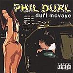 Phil Durl Durl Mcvaye