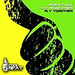Body Talk Fly Together