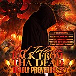 Lord Infamous Back From Dead: Deadly Proverbs