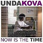 Undakova Now Is The Time (Mlk Undakova Remix)