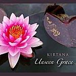 Kirtana Unseen Grace