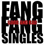 Fang Fang Good And Bad