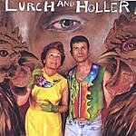 Lurch Lurch And Holler