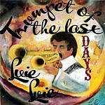 Luie Luie Trumpet Of The Last Days