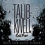 Talib Kweli Cold Rain