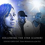 Lurine Cato Following The Star (Closer) [Feat. Tony Momrelle & Jay Ess]