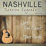 Kim Parent Nashville Session Legends Volume I